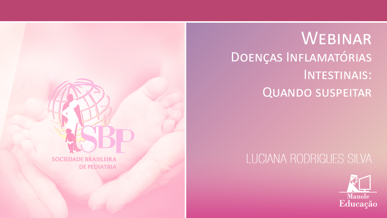 3º Webinar do 2º Curso de Pediatria da SBP