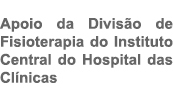 Divisão de Fisioterapia do Instituto Central do Hospital das Clínicas